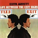 Keith Jarrett - Life between the exit signs (digital version)