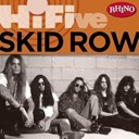 Skid Row - Rhino hi-five: skid row