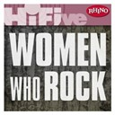 7 Year Bitch / Babes In Toyland / Joan Jett / L7 / The Blackhearts / The Breeders - Rhino hi-five: women who rock