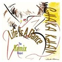 Chaka Khan - Life is a dance (the remix project)