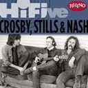 David Crosby / Graham Nash / Neil Young / Stephen Stills - Rhino hi-five: crosby, stills & nash