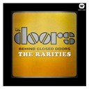 The Doors - Behind closed doors - the rarities