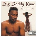 Big Daddy Kane - Taste of chocolate