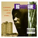 Big Daddy Kane - Looks like a job for...