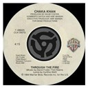 Chaka Khan - Through the fire / la flamme (digital 45)