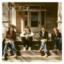 Alex Chilton / Big Star / Chris Bell / Icewater / Rock City - Keep an eye on the sky