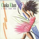 Chaka Khan - I feel for you / chinatown (digital 45)