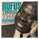 Rufus Thomas - The platinum collection