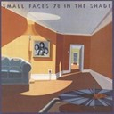 The Small Faces - 78 in the shade