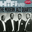 The Modern Jazz Quartet - Rhino hi-five: the modern jazz quartet