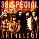 38 Special - Anthology
