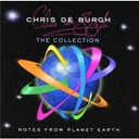 Chris De Burgh - Notes from planet earth - the collection