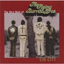 The Flying Burrito Brothers - Sin city (the very best of)