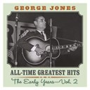 George Jones - All time greatest hits: the early years vol. 2