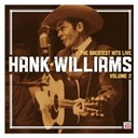 Hank Williams - Hank williams: the greatest hits live: volume 2