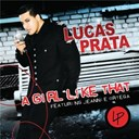 Lucas Prata - A girl like that