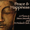 Dj Roland Clark / Jj Flores Steve Smooth - Peace & happiness