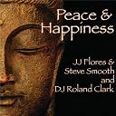 Dj Roland Clark / Jj Flores Steve Smooth - Peace & happiness