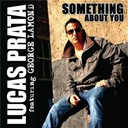 Lucas Prata - Something about you