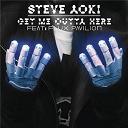 Steve Aoki - Get me outta here