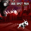See Spot Run - Gonna getcha