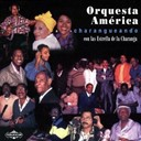 Orquesta America - Charangueando (feat. las estrellas de la charanga)