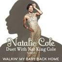 Natalie Cole - Walkin' my baby back home (duet with nat king cole)