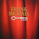 Frank Michael / The Imperials - Olympia 2003