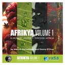 Alaye / Apostles / Baaba Maal / Black Egypt / Bole 2 Harlem / Brother Mo / Bukky Leo / Divi Dodla / Donna D'cruz & Marcus Samuelsson / Fantcha / George / Gud Fellas / Ladysmith Black Mambazo / Smadj / Taffetas / The Mothers / Timbuktu - Afrikya volume 1: a musical journey through africa