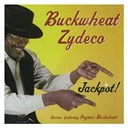 Buckwheat Zydeco - Jackpot !