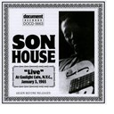 Son House - Son house live at the gaslight cafe jan 3rd 1965