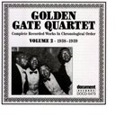 The Golden Gate Jubilee Quartet - Golden gate quartet vol. 2 (1938-1939)