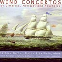 Alex Klein / Mathieu Dufour / Orchestre Philharmonique De Prague / Paul Freeman - Wind concertos by cimarosa, molique, and moscheles