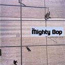 The Mighty Bop - Spin my hits