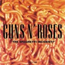 Guns N'roses - THE SPAGHETTI INCIDENT ?