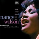 Nancy Wilson - Save your love for me: nancy wilson sings the great blues ballads