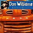 Don Williams - Country classics