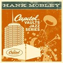 Hank Mobley - The capitol vaults jazz series