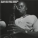 Stanley Turrentine - Blue note stanley turrentine/sextet sessions
