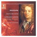 Gérard Lesne - Brossard lecons des morts