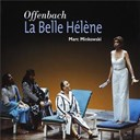 Mark Minkowski - Offenbach - La Belle Hélène