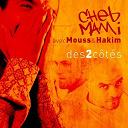 Cheb Mami - Des 2 cotes