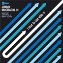 Jimmy Mc Cracklin - I had to get with it: the best of the imperial & minit years