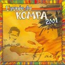 Baby Combo / Black Parents / Izly / Magnum Band / Michel Martelly / Sweet Groove / System Band / Zic Band - L'année du kompa 2001 (best of haïti konpa)