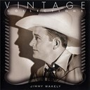 Jimmy Wakely - Vintage collections