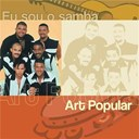 Art Popular - Eu sou o samba - art popular