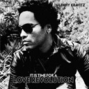 Lenny Kravitz - It is time for a love revolution