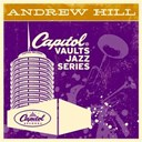 Andrew Hill - The capitol vaults jazz series