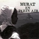 Jean-Louis Murat - Murat en plein air