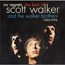 Scott Walker / The Walker Brothers - No regrets - the best of scott walker & the walker brothers 1965 - 1976
